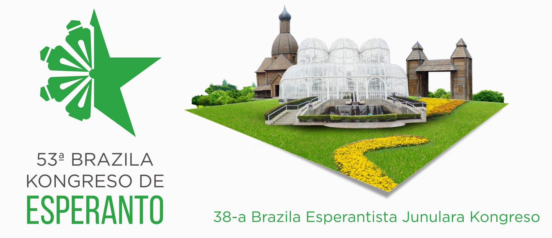 53ème Congrès Brésilien d'Espéranto + 38ème Congrès de l'Association des Jeunes Espérantophones Brésiliens, à Curitiba, Paraná, du 31 mai au 03 juin 2018