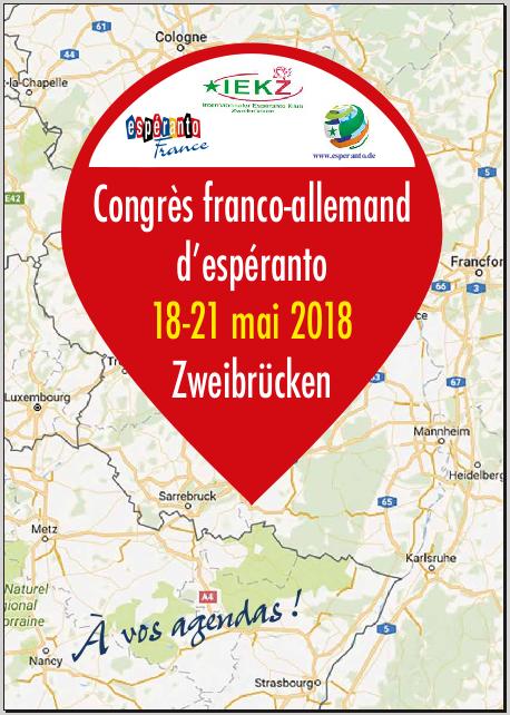 Zweibrücken (Allemagne), 18-21 mai 2018, Congrès français d'espéranto 2018 en même temps que le 95ème Congrès allemand d'espéranto