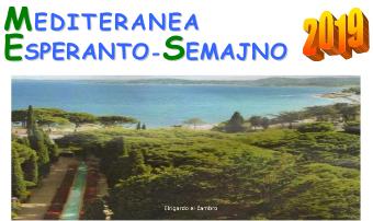 Les Issambres (Var), Semaine Méditerranéenne d'espéranto 2019, 2-9 mars 2019