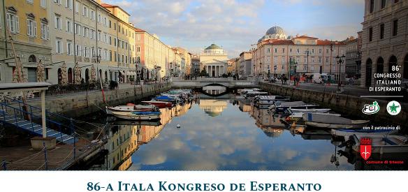86ème Congrès Italien d'Espéranto, à Trieste (Italie), 24-31 août 2019